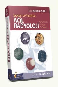 Acil Radyoloji İpuçları ve Tuzaklar