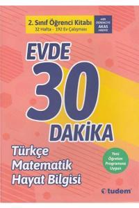 Tudem Yayınları 2. Sınıf Evde 30 Dakika Türkçe Matematik Hayat Bilgisi Soru