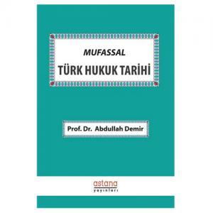 Astana Mufassal Türk Hukuk Tarihi