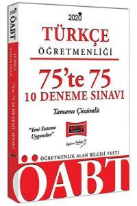 Yargı Yayınları 2020 ÖABT Türkçe Öğretmenliği 75'te 75 Tamamı Çözümlü 10 Deneme Sınavı