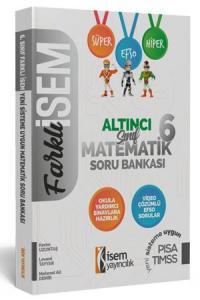 İsem Yayıncılık 6. Sınıf Farklı İsem Matematik Soru Bankası
