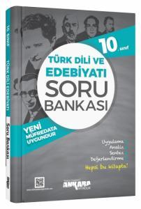 10. Sınıf Türk Dili ve Edebiyatı Soru Bankası - Ankara Yayıncılık