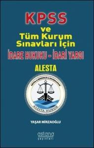 Alesta KPSS İdare Hukuku - İdari Yargı