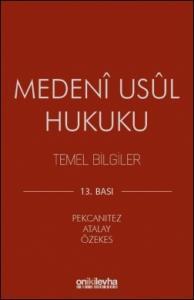 Medeni Usul Hukuku Temel Bilgiler On İki Levha Yayıncılık