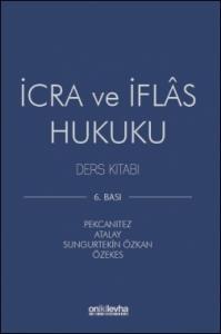 İcra ve İflâs Hukuku Ders Kitabı On İki Levha Yayıncılık