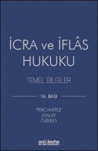İcra ve İflas Hukuku Temel Bilgiler  On İki Levha Yayıncılık