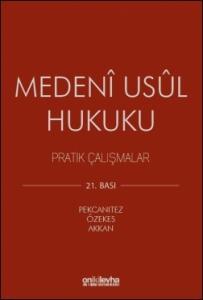 Medeni Usul Hukuku Pratik Çalışmalar  On İki Levha Yayıncılık