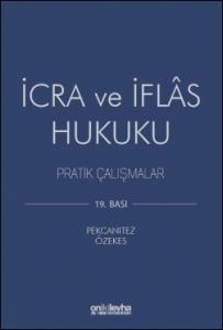 İcra ve İflas Hukuku Pratik Çalışmalar  On İki Levha Yayıncılık