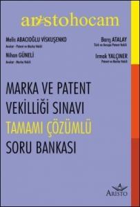 Marka ve Patent Vekilliği Sınavı Tamamı Çözümlü Soru Bankası