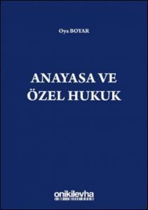 Anayasa ve Özel Hukuk