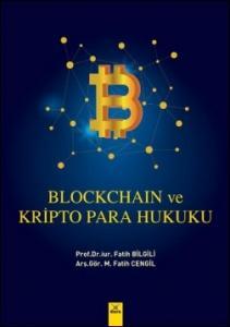 Blockchain ve Kripto Para Hukuku