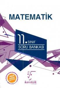 Karekök 11. Sınıf Matematik Soru Bankası