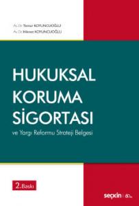 Hukuksal Koruma Sigortası ve Yargı Reformu Strateji Belgesi