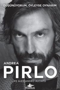 Düşünüyorum, Öyleyse Oynarım - Andrea Pirlo
