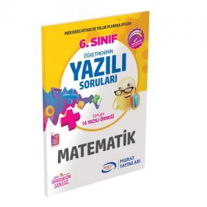 Murat Eğitim 6. Sınıf Matematik Öğretmenimin Yazılı Soruları