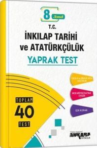 8. Sınıf T.C. İnkılap Tarihi ve Atatürkçülük Yaprak Test - Ankara Yayıncılık