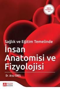 Pegem Akademi Sağlık ve Eğitim Temelinde İnsan Anatomisi ve Fizyolojisi