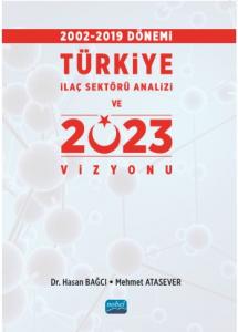 Türkiye İlaç Sektörü Analizi ve 2023 Vizyonu