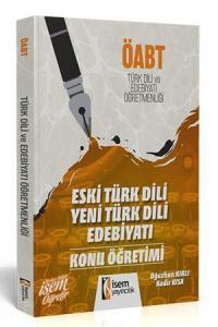 İsem KPSS ÖABT Eski Türk Dili Yeni Türk Dili Edebiyatı Konu Öğretimi 2019