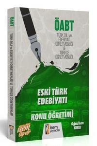 İsem KPSS ÖABT Eski Türk Edebiyatı Konu Öğretimi 2019