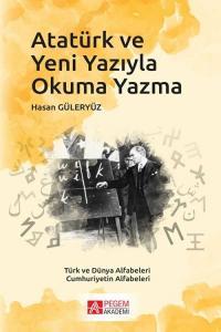 Atatürk ve Yeni Yazıyla Okuma Yazma Hasan Güleryüz