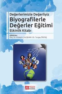 Biyografilerle Değerler Eğitimi Etkinlik Kitabı Hüseyin Çalışkan