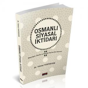 Osmanlı Siyasal İktidarı