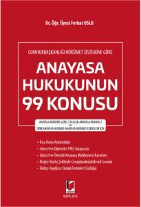 Anayasa Hukukunun 99 Konusu Cumhurbaşkanlığı Hükümet Sistemine Göre