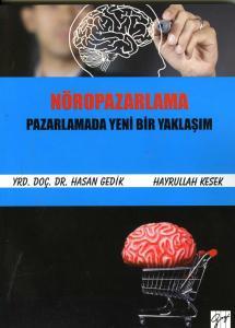 Nöropazarlama- Pazarlamada Yeni Yaklaşım
