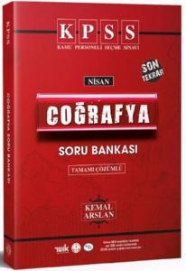 KPSS Nisan Coğrafya Son Tekrar Çözümlü Soru Bankası - Kemal Arslan