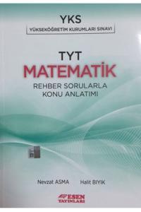 Esen YKS TYT Matematik Rehber Sorularla Konu Anlatımlı