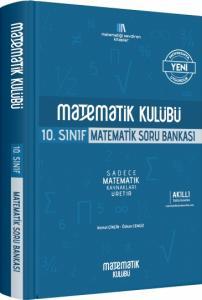 Matematik Kulübü 10.Sınıf Matematik Soru Bankası