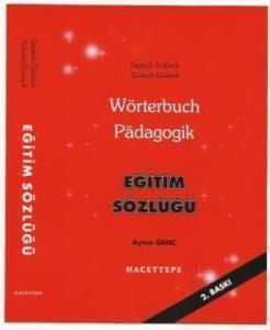 Wörterbuch Pädagogik - Eğitim Sözlüğü