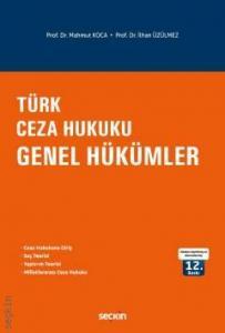 Türk Ceza Hukuku Genel Hükümler  Mahmut Koca