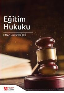 Eğitim Hukuku Mustafa Güçlü