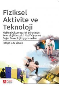 Fiziksel Aktivite ve Teknoloji