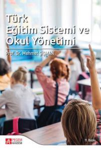 Pegem Akademi Türk Eğitim Sistemi ve Okul Yönetimi