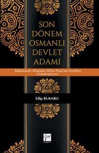 Gazi Son Dönem Osmanlı Devlet Adamı