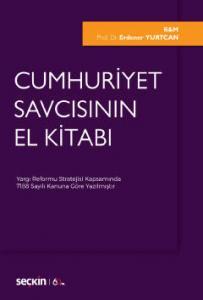 Cumhuriyet Savcısının El Kitabı - Erdener Yurtcan