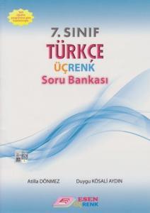 Esen 7. Sınıf Türkçe Üçrenk Soru Bankası