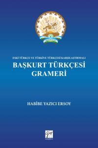 Gazi Başkurt Türkçesi ve Grameri