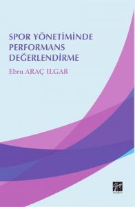 Gazi Spor Yönetiminde Performans Değerlendirme