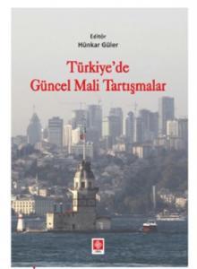 Ekin Türkiyede Güncel Mali Tartışmalar