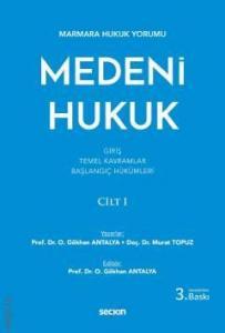 Medeni Hukuk Cilt: 1
