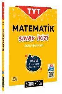 Şenol Hoca Yayınları TYT Matematik Sınav İkizi Soru Bankası