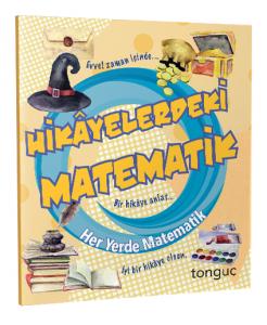 Tonguç Akademi Hikayelerdeki Matematik Her Yerde Matematik Serisi