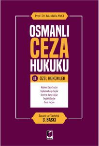 Adalet Osmanlı Ceza Hukuku II Özel Hükümler