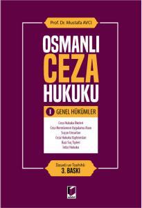 Adalet Osmanlı Ceza Hukuku I Genel Hükümler