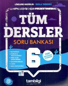 Tambilgi Yayınları 6. Sınıf Tüm Dersler Soru Bankası