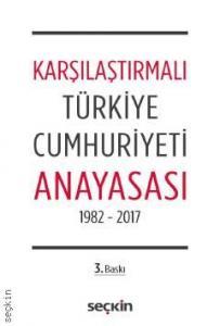 Seçkin Karşılaştırmalı Türkiye Cumhuriyeti Anayasası